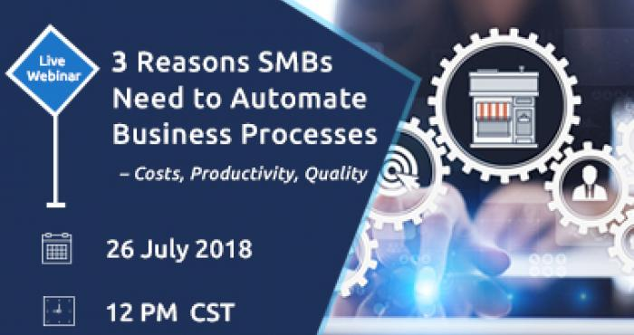 3 Reasons SMBs Need to Automate Business Processes