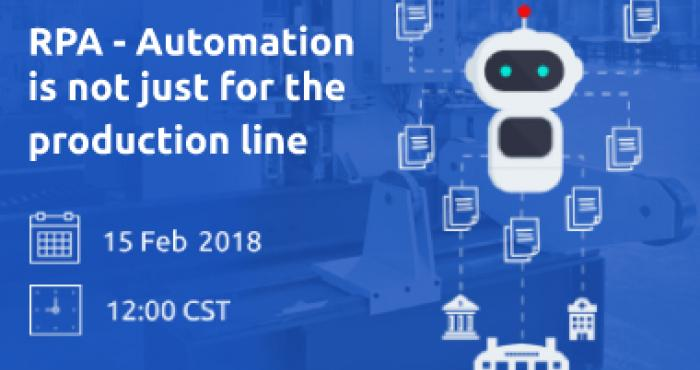 RPA - Automation Is Not Just For The Production Line