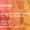 How to Jumpstart Digital Transformation for your Business