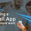 Building A Retail App That People Want